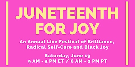 The 2nd Annual Juneteenth for Joy tickets