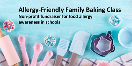 Bake with Kate for Allergy Awareness: Top 8 and Gluten-Free Baking Class tickets