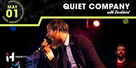 Quiet Company w/ Darkbird - Lightstream Backyard Concert Series tickets