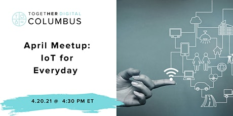 Columbus  Together Digital |  IoT for Everyday tickets