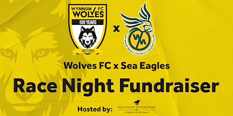 2021 Wynnum Wolves FC and  Sea Eagles Cricket Club| Race Night Fundraiser tickets