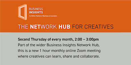 THE NETWORK HUB FOR CREATIVES - 13th May 2021 tickets