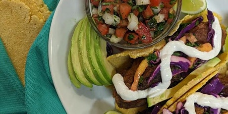 SoCal Fish Taco Night with Hand-rolled Corn Tortillas tickets
