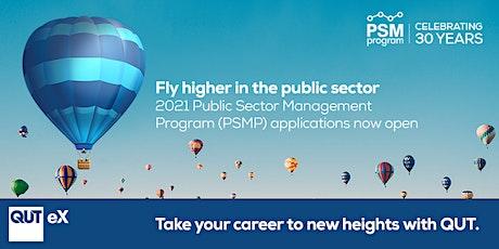 Public Sector Management Program Information Session (Online) - Canberra tickets