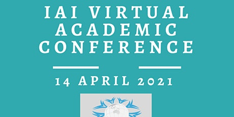 International VIRTUAL Academic Conference  April 14,  2021 tickets