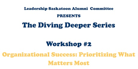 The Diving Deeper Series - Organizational Success with Nilesh Kavia tickets
