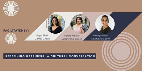 Redefining Happiness: Cultural Conversations & Coaching - April Event tickets