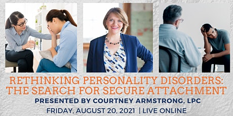 Rethinking Personality Disorders: The Search for Secure Attachment tickets