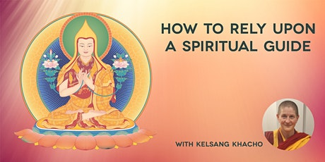 How to Rely Upon A Spiritual Guide tickets
