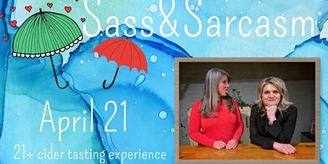 Sass &  Sarcasm tickets