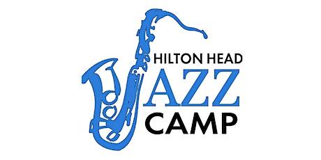 2021 Hilton Head Jazz Camp tickets