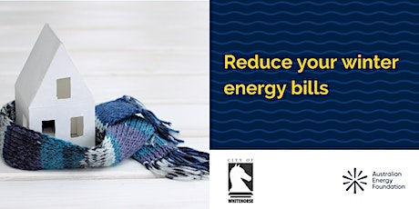 Reduce your winter energy bills tickets