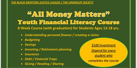 """All Money Matters"" Youth Financial Literacy Class tickets"