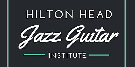 2021 Hilton Head Jazz Guitar Institute tickets