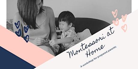Montessori at Home Parent Workshop tickets