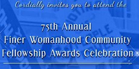 Finer Womanhood Community Fellowship Awards Celebration tickets
