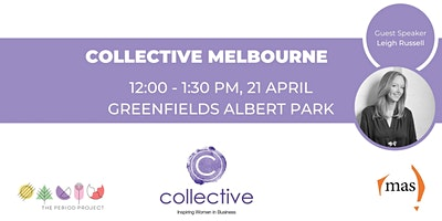 Collective – Inspiring Women in Business, Melbourne Networking Event