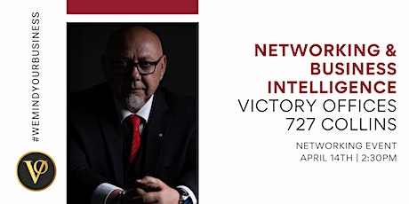 Networking & Business Intelligence at Victory Offices 727 Collins tickets