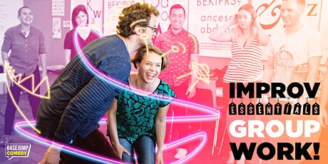 Basejump Comedy | Improv Essentials: Groupwork! tickets