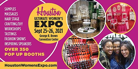Houston Women's Expo Beauty + Fashion + Pop Up Shops + DIY on Sept.25-26th tickets