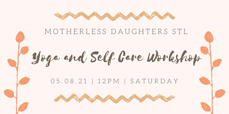 Motherless Daughter Yoga + Self Care Workshop tickets