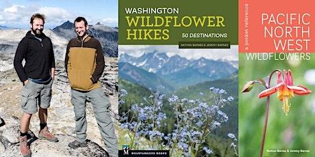 Nathan Barnes, Washington Wildflower Hikes & PNW Wildflower Pocket Guide tickets