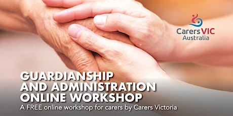 Guardianship and Administration Online Workshop #7924 tickets
