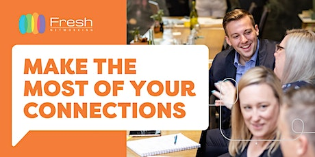 Make the Most of Your Connections tickets