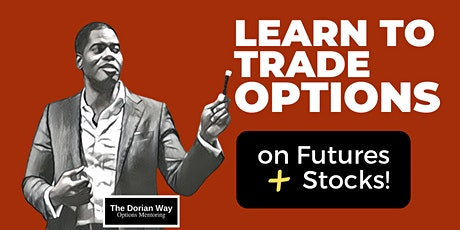 The Basics of Options and Making Monthly Income! tickets