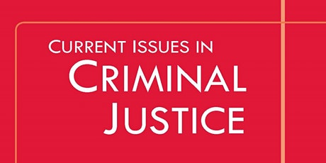 ONLINE ATTENDANCE: COVID-19, Criminal Justice and Carceralism tickets