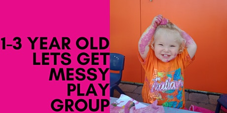 Messy Playgroup (1-3 years) Term 2 week 4 tickets