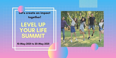 Level Up Your Life Summit - Participants tickets