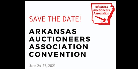 2021 Arkansas Auctioneers Association Convention tickets