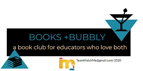 Books  + Bubbly Presented by  MatchMe Learning tickets
