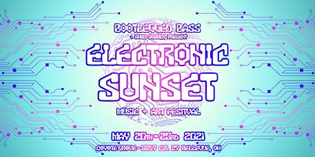 Bootlegged Bass and Anbu Agency present Electronic Sunset 2021 tickets