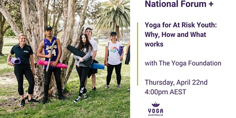 """National Forum + """"Yoga for At Risk Youth: Why, How and What works"""" tickets"""