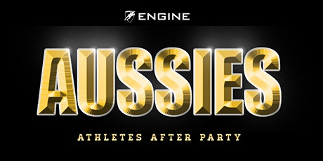 Engine After Party - Aussies 2021 tickets