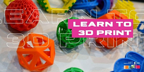 Learn to 3D Print tickets