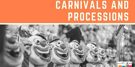 Carnivals and Processions tickets