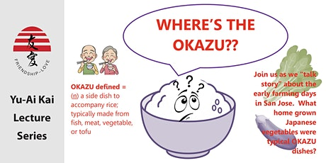 """Where's the Okazu?"" tickets"