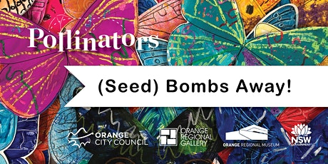 (Seed) Bombs Away! - School Holiday Workshop tickets