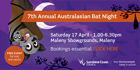 7th Annual Australasian Bat Night - Maleny tickets