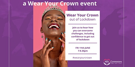 How to WEAR YOUR CROWN out of Lockdown tickets