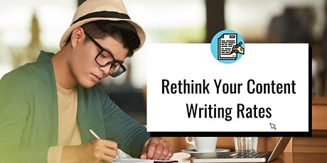 Rethink Your Content Writing Rates tickets