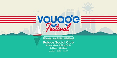 Voyage Festival at Palace Social Club (Season Finale) tickets