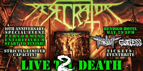 """Live 2 Death"" Desecrator's Live Til Death 10th anniversary show! tickets"