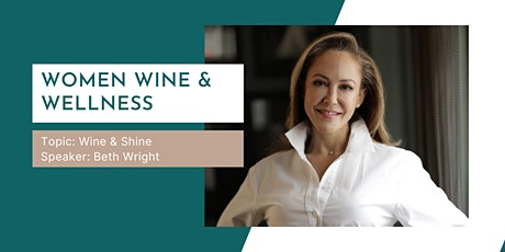 Wine & Shine: How to live a balanced lifestyle while enjoying life tickets