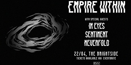 Empire Within + In Eyes, Sentiment, and Never Fold tickets