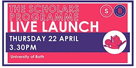Scholars Programme Launch, 22 April 3.30pm, University of Bath tickets