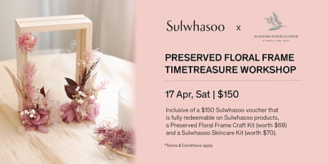 Sulwhasoo Preserved Floral Frame Timetreasure Workshop tickets